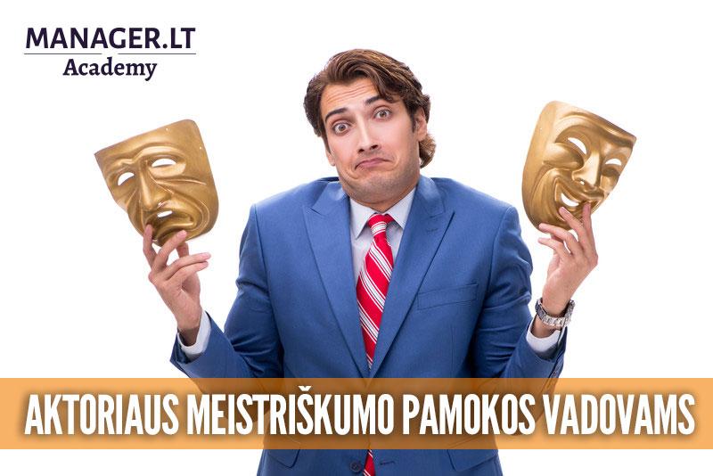 Aktoriaus meistriškumo pamokos vadovams - Manager.LT lyderystės Akademija