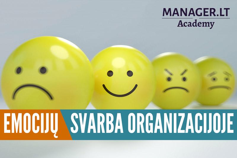 Emocijų svarba organizacijoje - Manager.LT Akademija