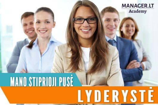 Gavau patvirtinimą, kad mano stiprioji pusė – LYDERYSTĖ - Manager.LT Lyderystės Akademija