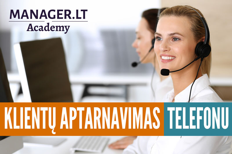 Klientų aptarnavimas telefonu - Mokymai - Manager.LT Akademija