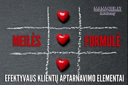 Meilės formulė - efektyvaus klientų aptarnavimo elementai