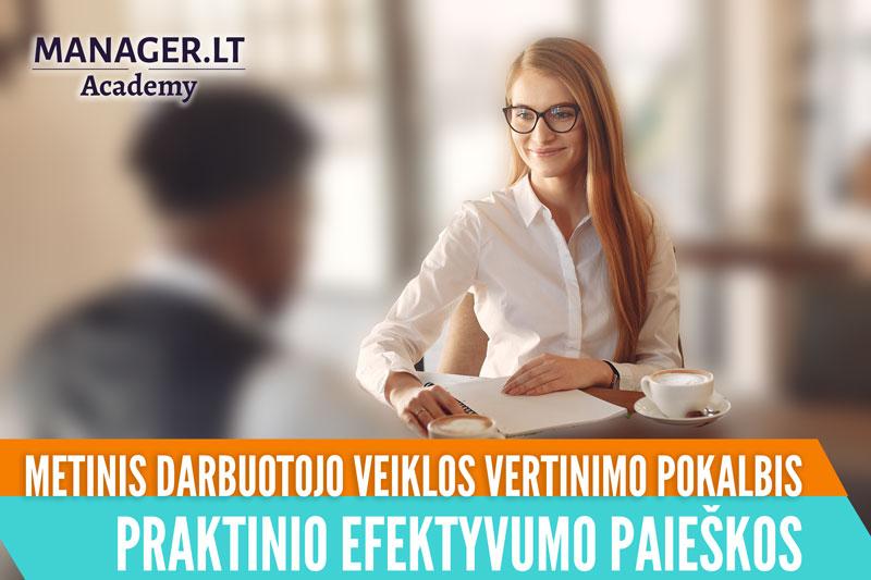 Metinis darbuotojo veiklos vertinimo pokalbis - Praktinio efektyvumo paieškos