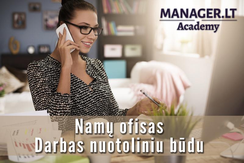 Namų ofisas: Kaip efektyviausiai valdyti laiką, išteklius ir užduotis dirbant nuotoliniu būdu