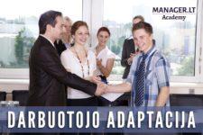 Naujo darbuotojo adaptacija įmonėje
