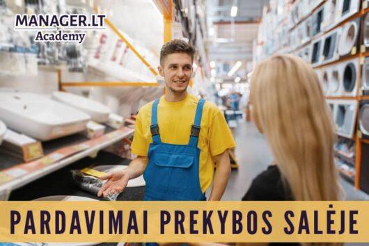 Pardavimų mokymai pardavėjams konsultantams - ūkinių prekių parduotuvė