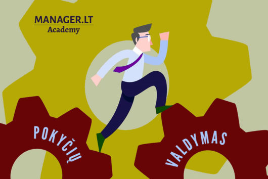 Sėkmingas pokyčių valdymas ir lyderystė - Manager.LT Akademija
