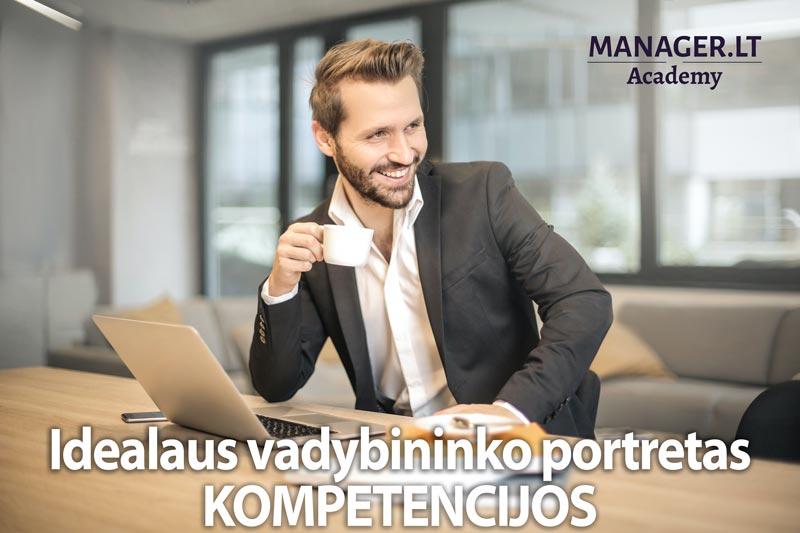 Idealaus vadybininko portretas - vadybininko kompetencijų modelis